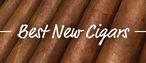 Best New Cigars