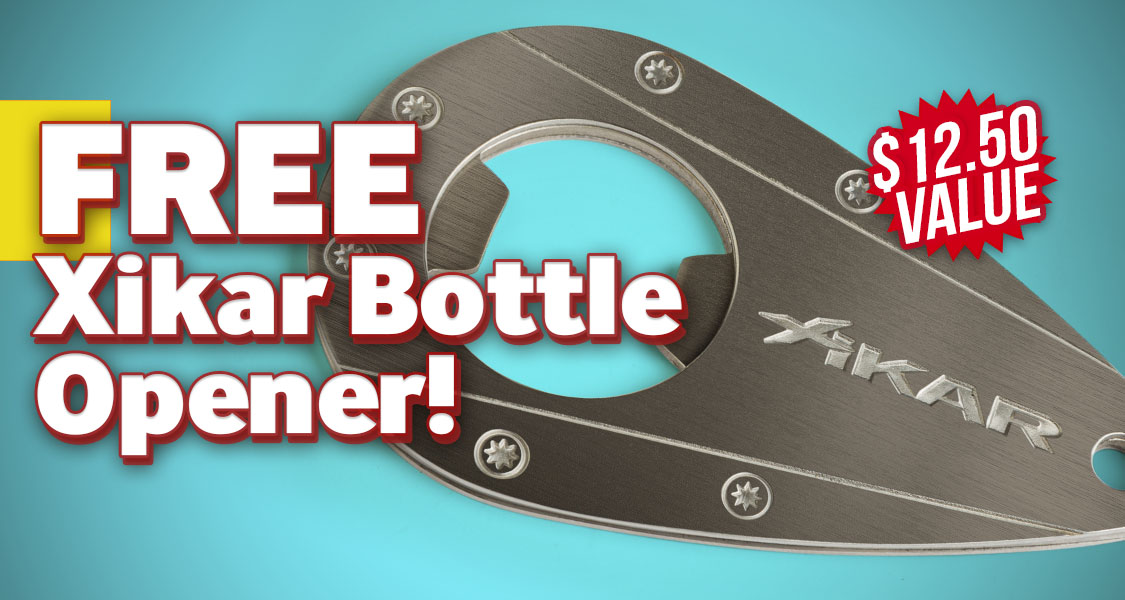 Free Xikar Bottle Opener!