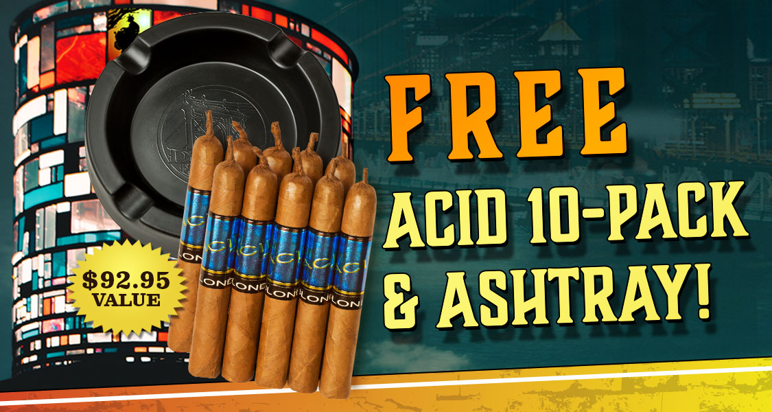 Free ACID 10-Pack & Ashtray